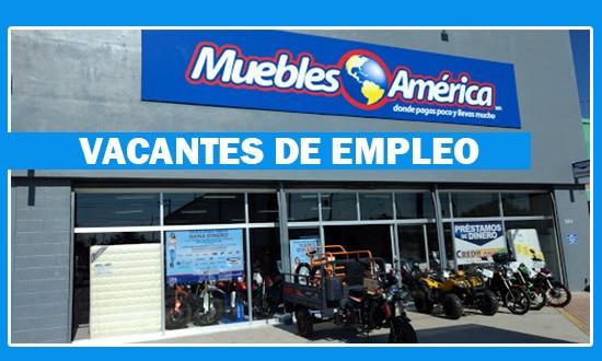 Muebles Amrica Tiene Ofertas de Trabajo en Mxico
