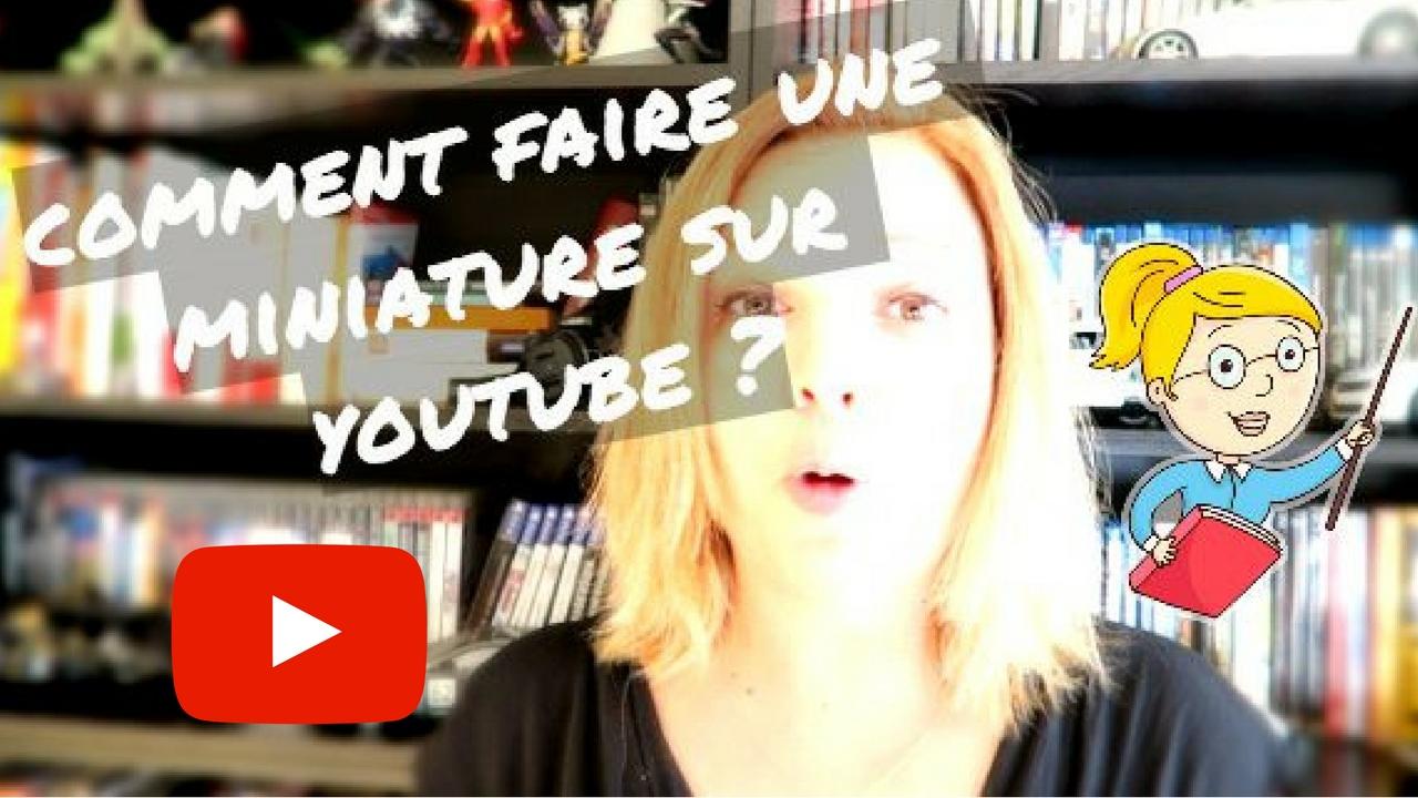 Comment faire une miniature sur youtube