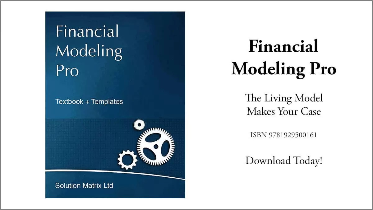 Financial Modeling Pro. The Living Model Makes Your Case!