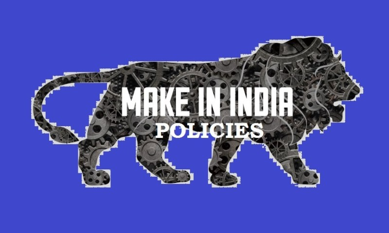 Make In India Policies – Motives & Conclusion