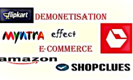 Impact of Demonetisation on e-commerce Industry