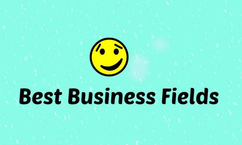 5 Business Fields that have Proven to be Best since Last 50 Years