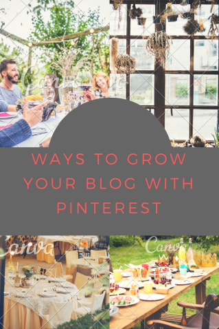 Ways to grow your blog with Pinterest
