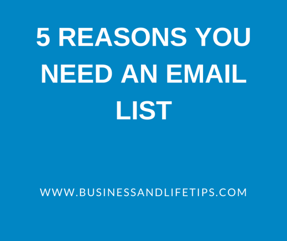 5 Reasons bloggers need an email list