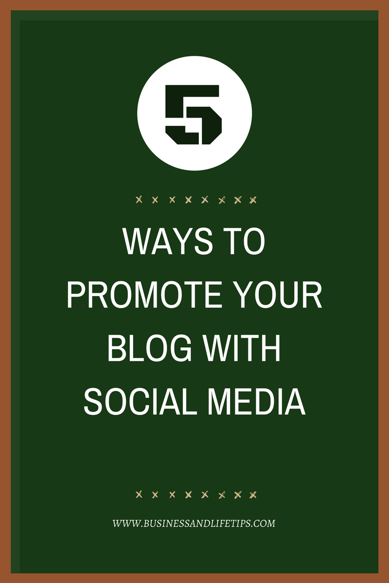 5 ways to promote your blog with Social media