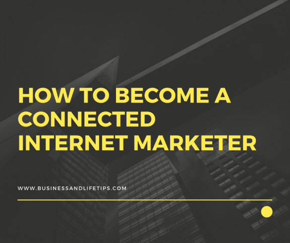Connected Internet Marketer