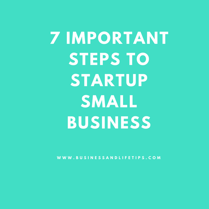 Important steps to consider when starting a small business