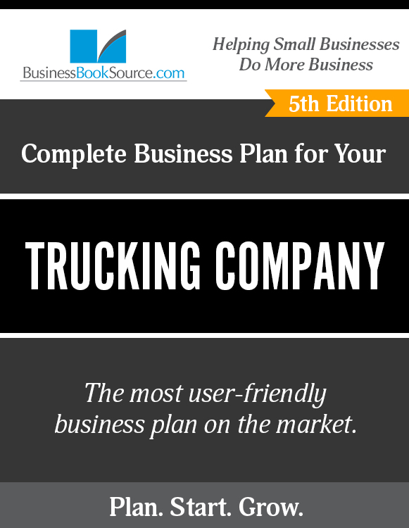 The Business Plan for Your Trucking Company