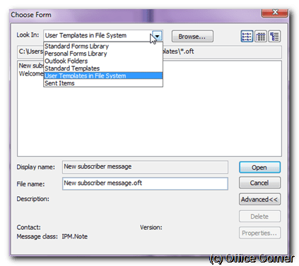 Browse User Templates in File System and select your message template - Write a new message based on an Outlook Template