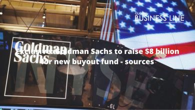 Photo of Exclusive: Goldman Sachs to raise $8 billion for new buyout fund – sources