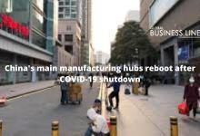 China's main manufacturing hubs reboot after COVID-19 shutdown