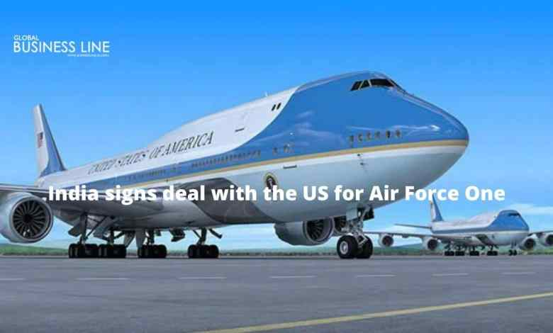 India signs deal with the US for Air Force One
