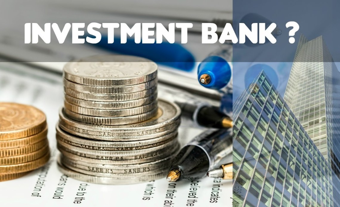 Benefits of Investment bank
