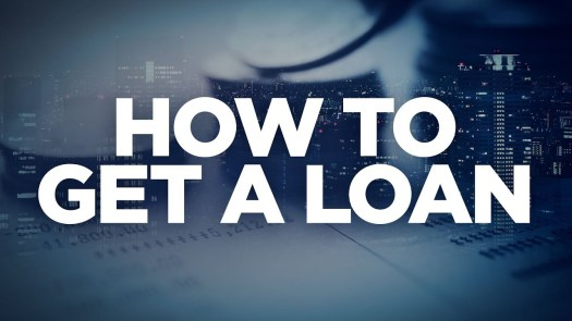 How to get a loan