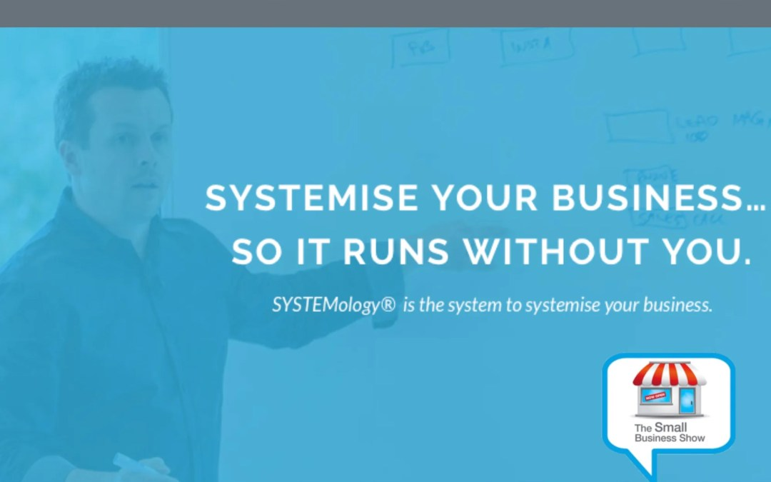 David Jenyns of Systemology – Small Business Show Episode 275