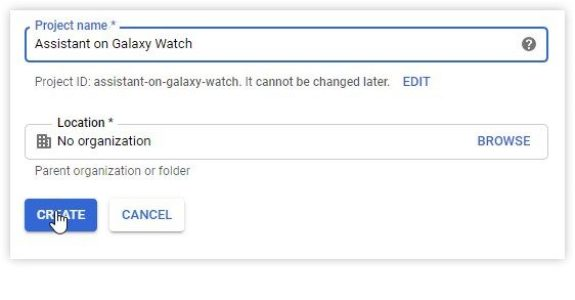 google cloud new project 1 assistant galaxy watch