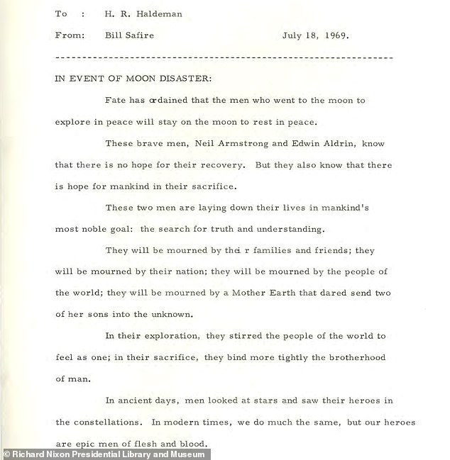 President Richard Nixon was prepared in the even that NASA's Apollo 11 mission ended in tragedy. A contingency speech (pictured) was written to address tragedy, if it occurred