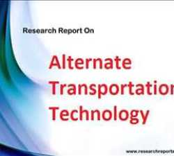 Global Alternate Transportation Technology Market Outlook