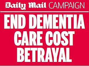 Daily Mail campaign to end dementia care cost betrayal