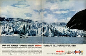 'Enough energy to melt 7m tons of glacier' … a 1962 ad for Exxon forerunner Humble Oil.