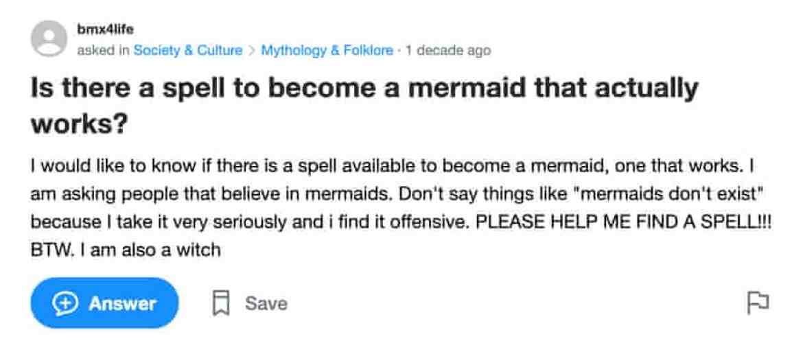 A screengrab from a Yahoo! Answers page asking: Is there a spell to become a mermaid that actually works?