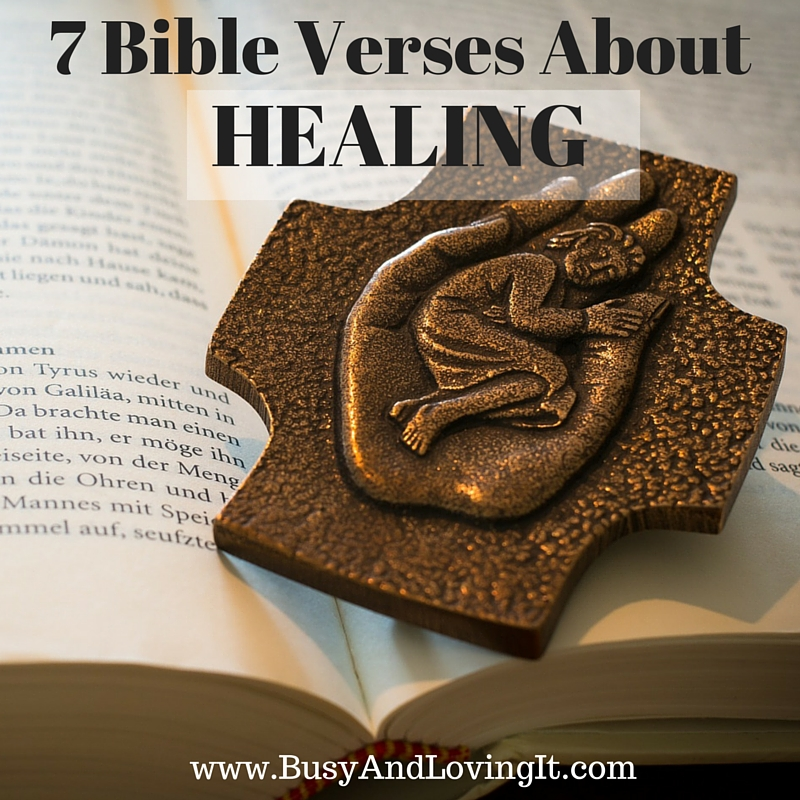 7 Bible Verses About Healing