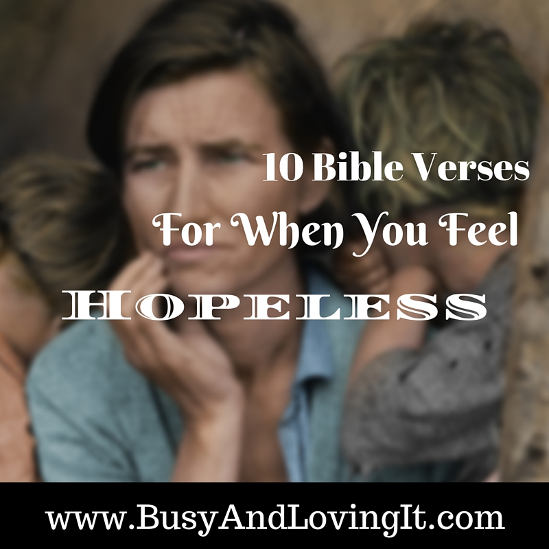 10 Bible Verses for When You Feel Hopeless