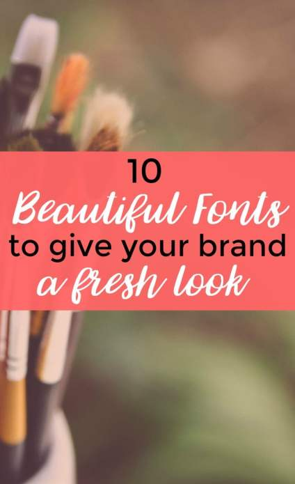 Beautiful fonts go a long way when you're building a brand.