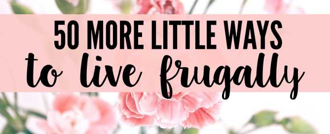 Live frugally with these money saving tips.