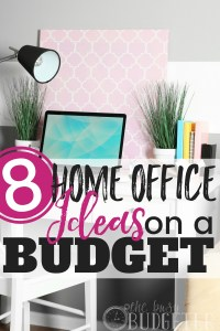 Home Office Ideas on a Budget: 8 Easy Office Upgrades ...