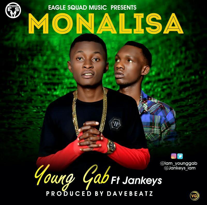 Young Gab ft Jankeys – Monalisa