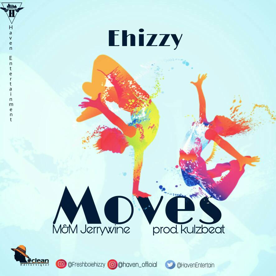 Ehizzy - Moves