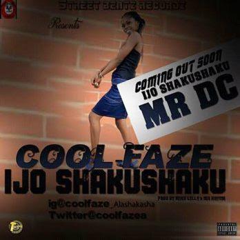 CoolFaze - Ijo Shaku Shaku