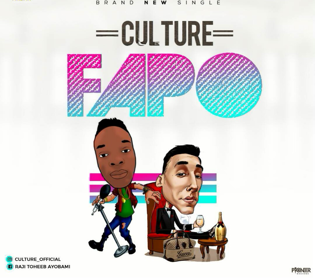 Culture - Fapo (Prod Singzbeat)