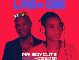 Mr Boycute ft Mozanger - Lasgidi