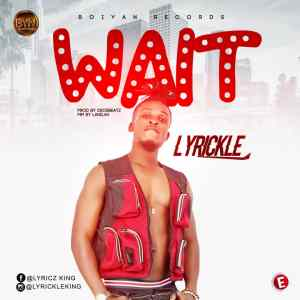 Lyrickle - Wait