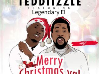 Teddiizzle Ft Legendary EL - Merry Christmas Yal