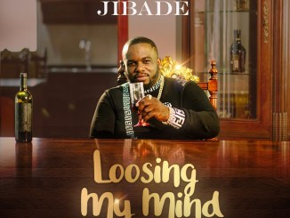 Jibade - Loosing My Mind