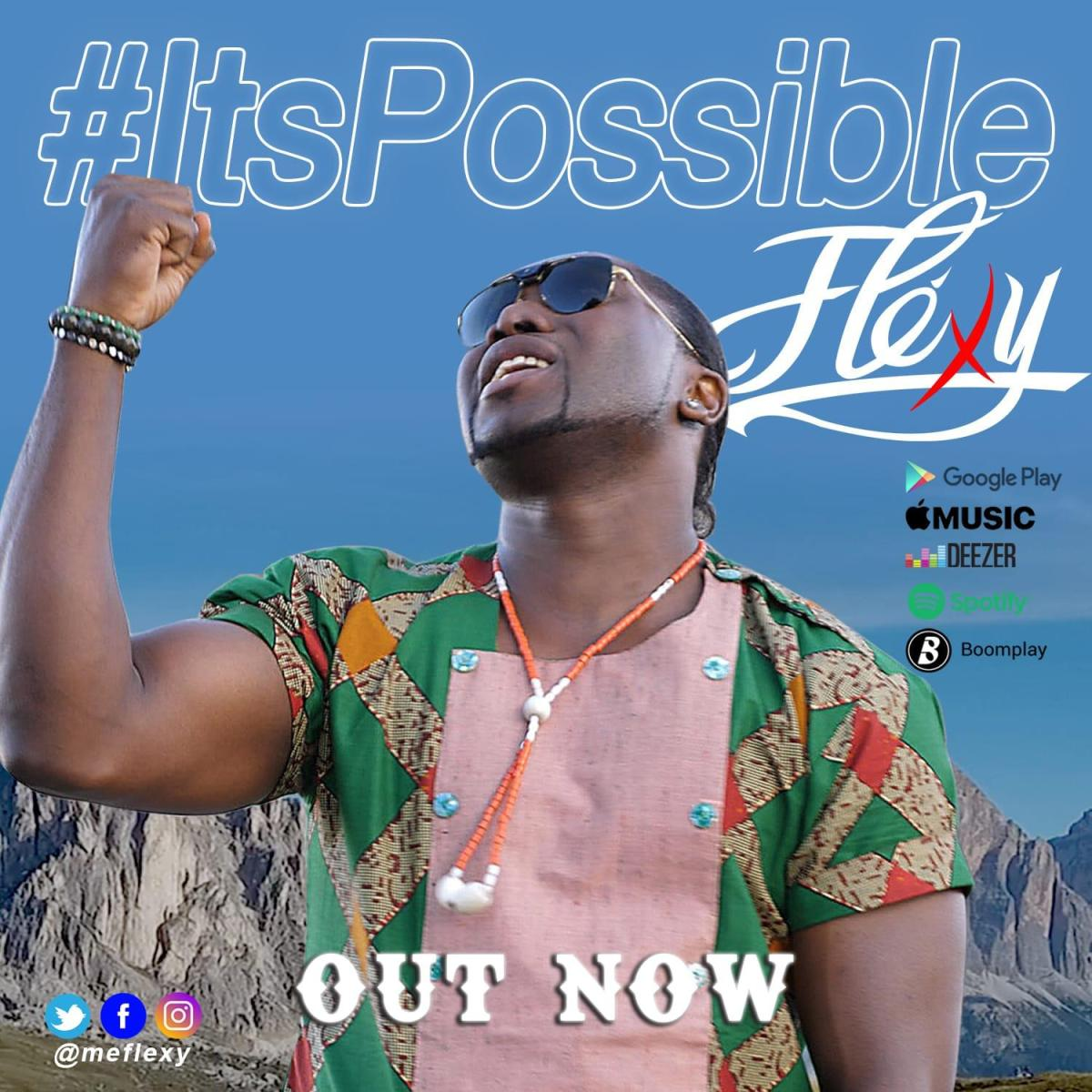 Audio + Video: Fléxy - It's Possible
