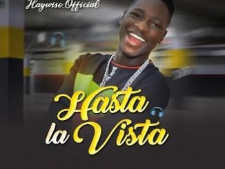 Haywise - Hasta La Vista