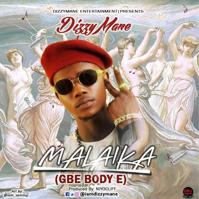 Dizzy Mane - Malaika (Gbe Body E)