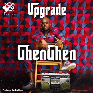 Upgrade - GhenGhen (Prod Da Piano)