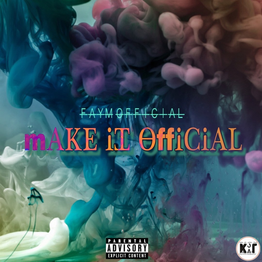 Faym Official - Make It Official