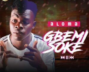 Aloma - Gbemisoke