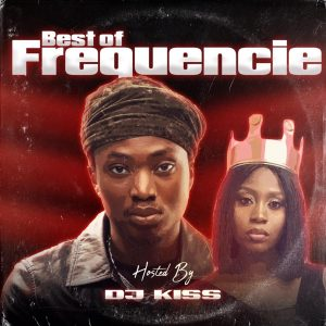 DJ Kiss - Best Of Frequencie Mixtape