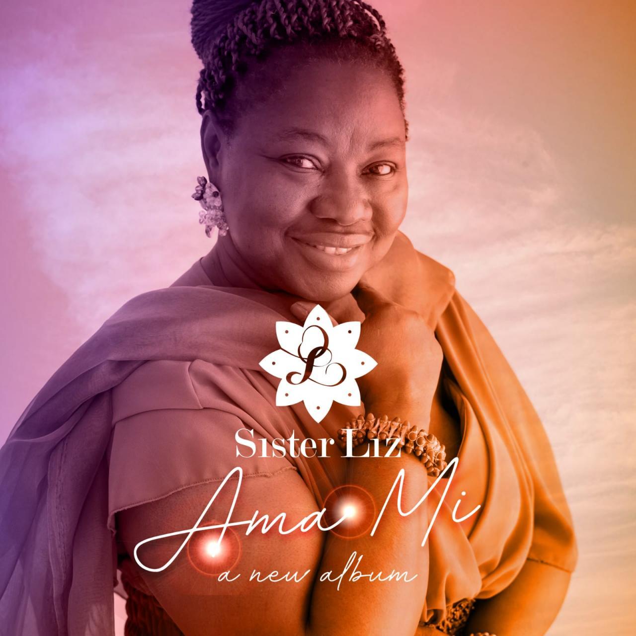 DOWNLOAD Sister Liz - Ama Mi - Naijakings