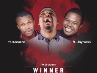 Gepei ft. Konarce X Jayrocks - Winner