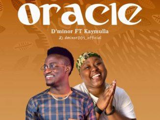 D'minor - Oracle Ft. Kaymulla