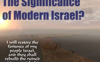Is Israel's Restoration Still A Sign Of The Lord's Return?