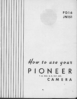 Pioneer camera, Pioneer 16 instruction manual, user manual